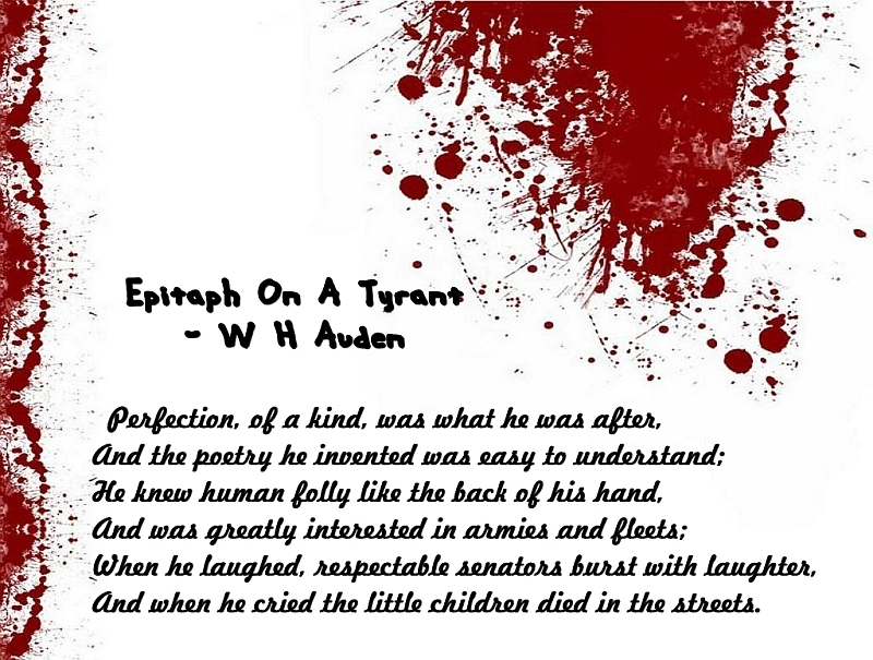 epitaph on a tyrant essay Get an answer for 'what critical analysis can be said about w h auden's poem epitaph on a tyrant' and find homework help for other the poetry of auden questions at enotes.